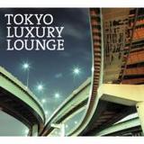 TOKYO LUXURY LOUNGE