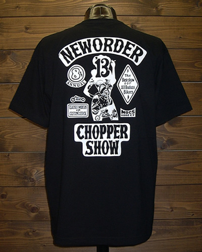 NEW ORDER CHOPPER SHOW 2013 Tシャツ