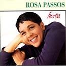 Rosa Passos - Festa