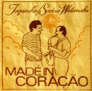 Toquinho & Sadao Watanabe - Made in Coracao
