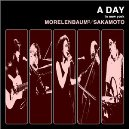 Morelenbaum2/Sakamoto - A DAY in New York