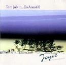 Joyce - TOM JOBIM - OS ANOS 60