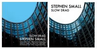 STEPHEN SMALL-SLOW DRAG
