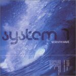 System 7-Seventh Wave