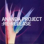 Ananda Project-Re-Release