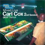 Carl Cox-Mixed Live 2nd Session