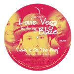 Louie Vega-Love Is On The Way