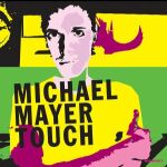 Michael Mayer-Touch