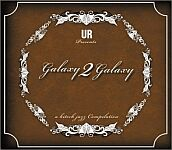 UR Presents Galaxy 2 Galaxy-A Hi Tech Jazz Compilation