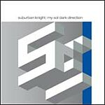 Suburban Knight-My Sol Dark Direction