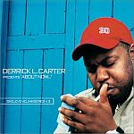 Derrick L. Carter Presents About Now