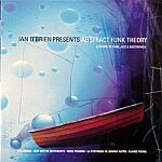 Ian O'Brien Presents Abstract Funk Theory