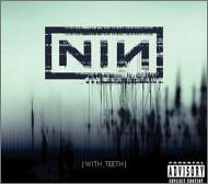 Nine Inch Nails-With Teeth