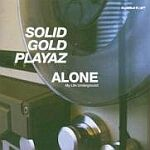 Solid Gold Playaz-Alone