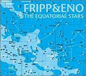 Fripp & Eno-The Equatorial Stars