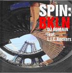 DJ ROMAIN feat. L.I.C. Rockers-Spin:BKLN