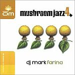 Mark Farina-Mushroom Jazz Vol.4