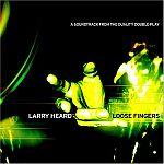 Larry Heard-Loose Fingers