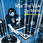Doc Martin-Mix the Vibe : Sublevel Maneuvers