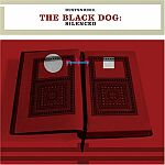 The Black Dog-Silenced