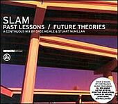 Slam-Past Lessons/Future Theories