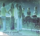 Boards Of Canada-Music Has the Right to Children