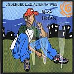 Nick Holder-Underground Alternatives