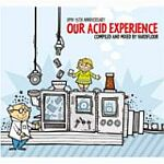 HMV 15th Anniversary Our Acid Experience Compiled And mixed By Hardfloor