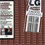 Laurent Garnie-Excess Luggage