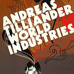 Andreas Tilliander-World Industries