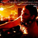 Kerri Chandler-Trionisphere Live Mixed Live @ Space Lab Yellow Tokyo