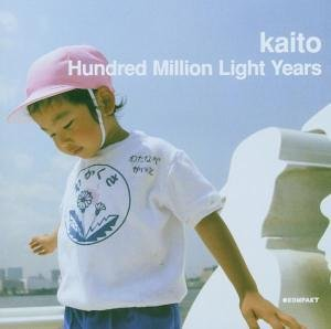 Kaito-Hundred Million Light Years