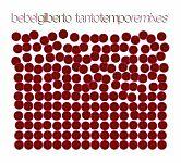 Bebel Gilberto-Tanto Tempo Remixes