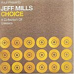 Jeff Mills-Choice A Collection of Classics