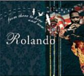DJ Rolando-From There To Here & Now