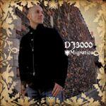 DJ 3000-Migration