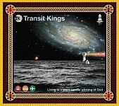 Transit Kings-Living in a Giant Candle Winking at God