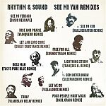 Rhythm & Sound-See Mi Yah Remixes