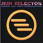Jedi Selector Mixed By Tom Middleton