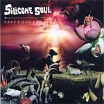 Silicone Soul-Save Our Souls