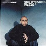 Nightmares on Wax-DJ-Kicks