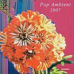 Pop Ambient 2007