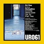 DJ DEX a.k.a. Nomadico-Invisible Show Case Vol. 01 Part Two