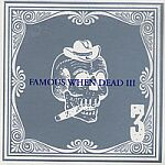 Famous When Dead �