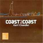 Kerri Chandler-COAST2COAST