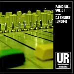 DJ Skurge [UR064]-Radio UR... Vol.01