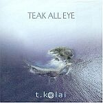 T.Kolai-Teak All Eye