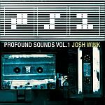 Josh Wink-Profound Sounds Vol.1