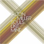 Alton Miller-Souls Like Mine