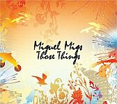 Miguel Migs-Those Things